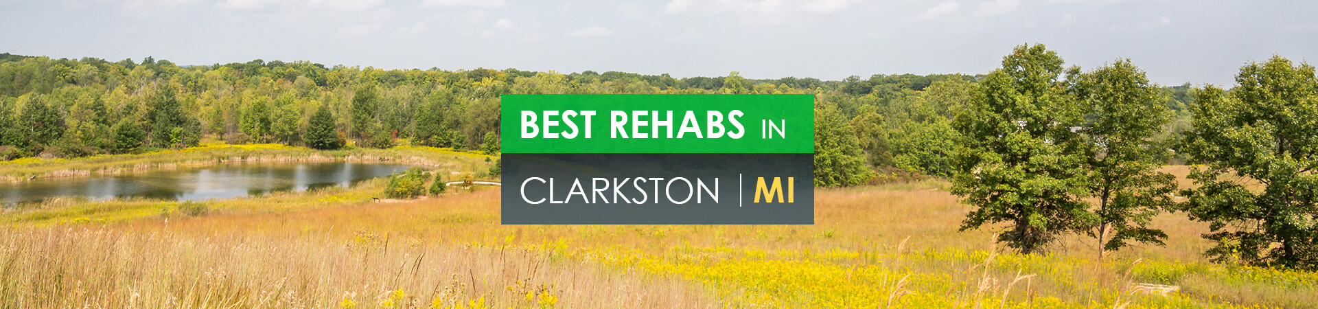Best rehabs in Clarkston, MI