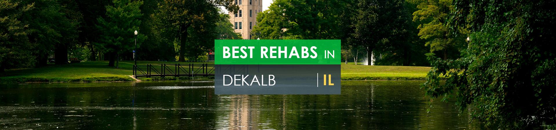 Best rehabs in Dekalb, IL