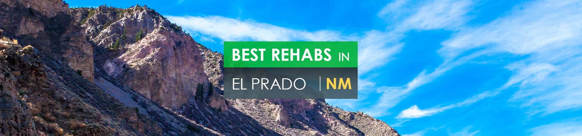 Best rehabs in El Prado, NM