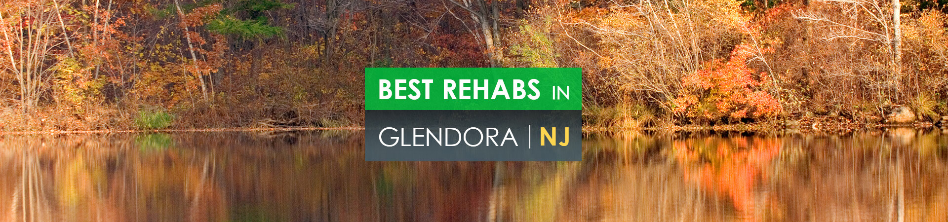 Best rehabs in Glendora, NJ