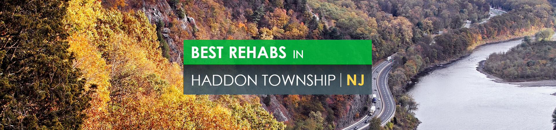 Best rehabs in Haddon Township, NJ