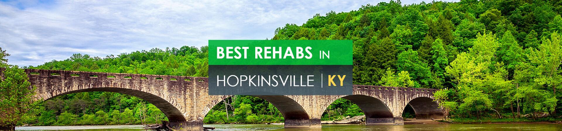 Best rehabs in Hopkinsville, KY