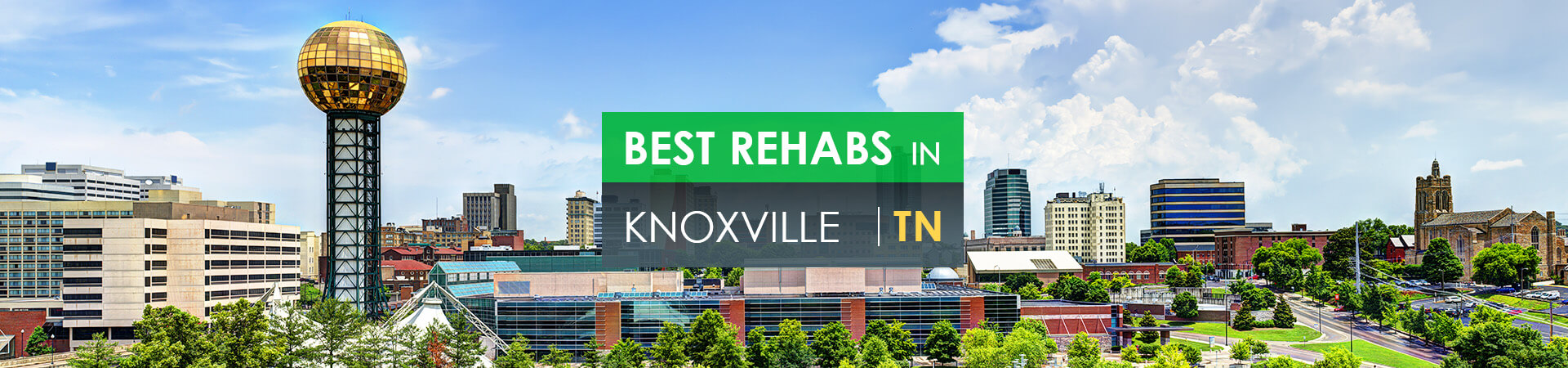 Best rehabs in Knoxville, TN