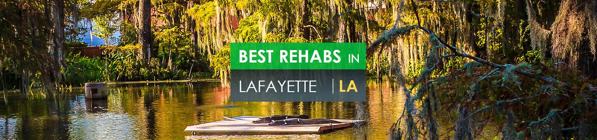 Best rehabs in Lafayette, LA