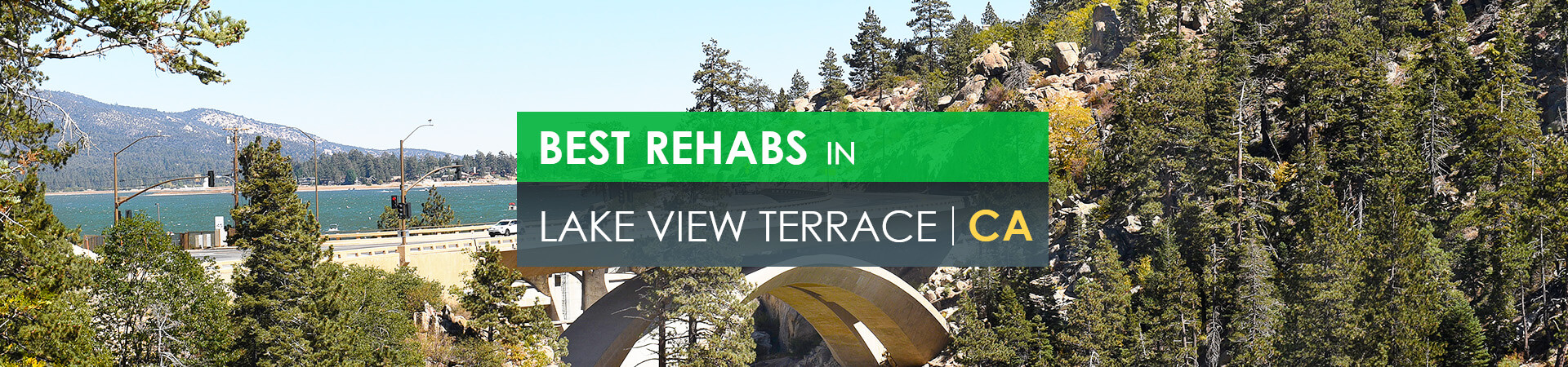 Best rehabs in Lake View Terrace, CA