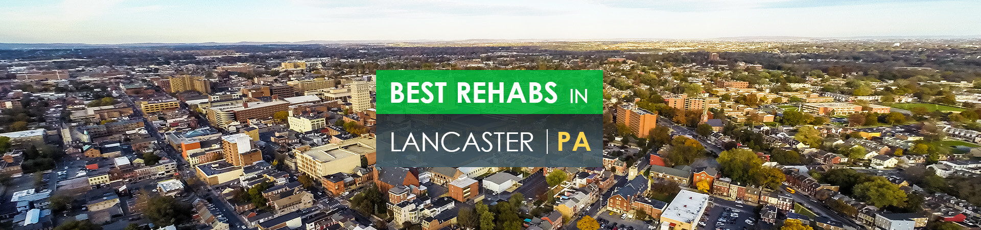 Best rehabs in Lancaster, PA