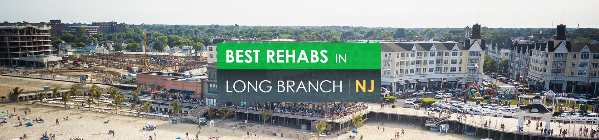 Best rehabs in Long Branch, NJ