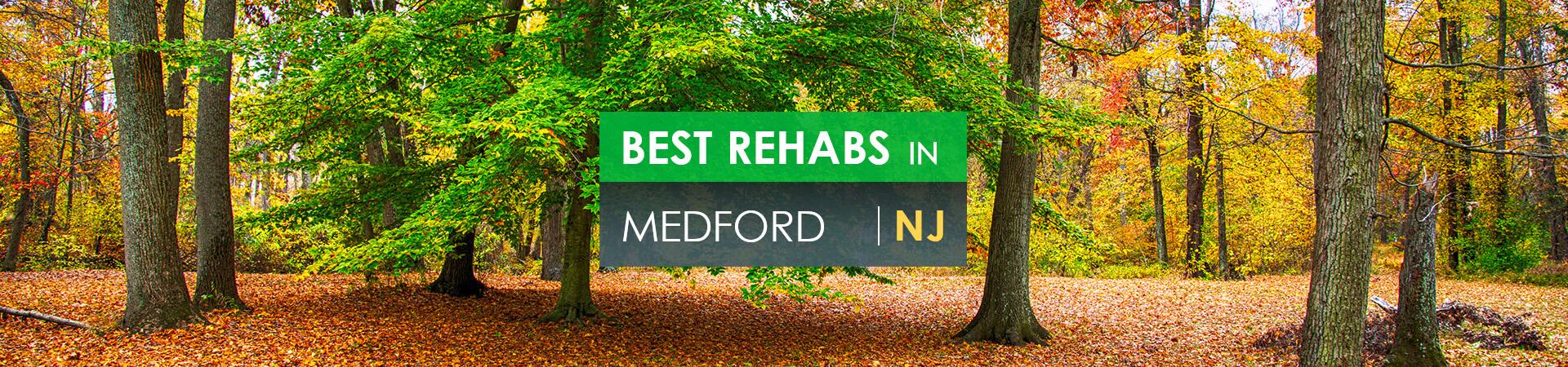 Best rehabs in Medford, NJ