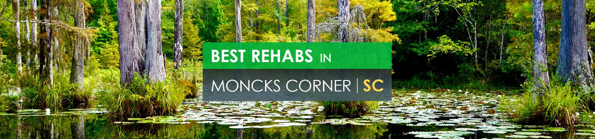 Best rehabs in Moncks Corner, SC