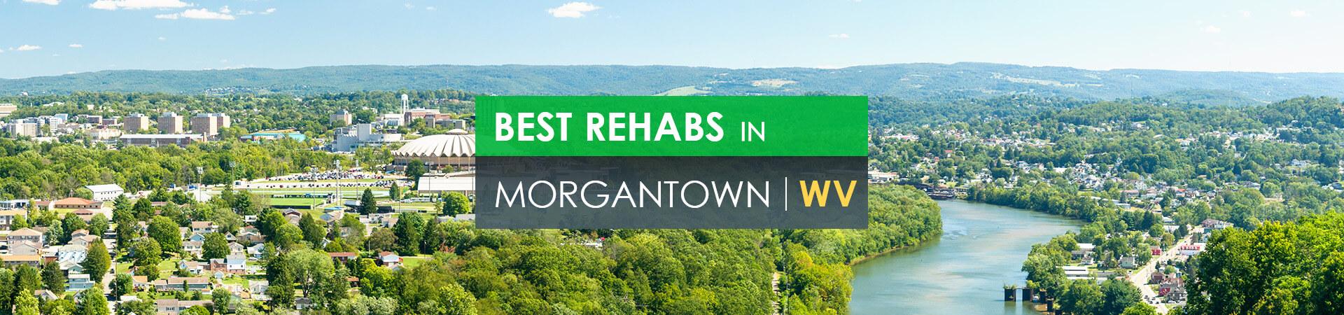 Best rehabs in Morgantown, WV