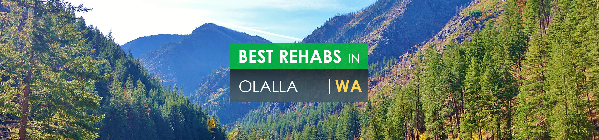 Best rehabs in Olalla, WA