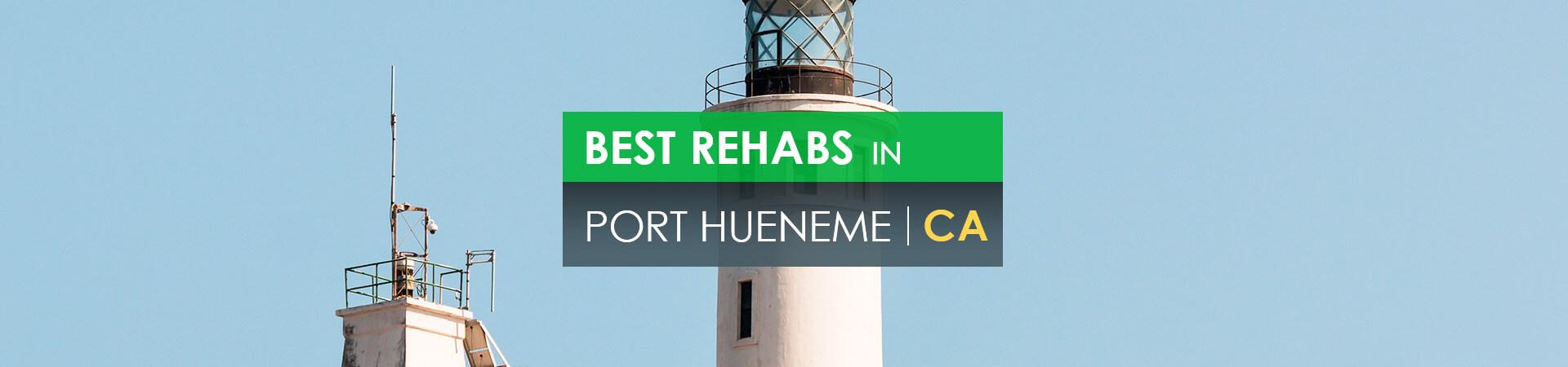 Best rehabs in Port Hueneme, CA