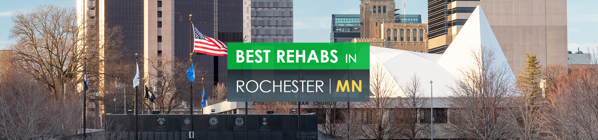 Best rehabs in Rochester, MN