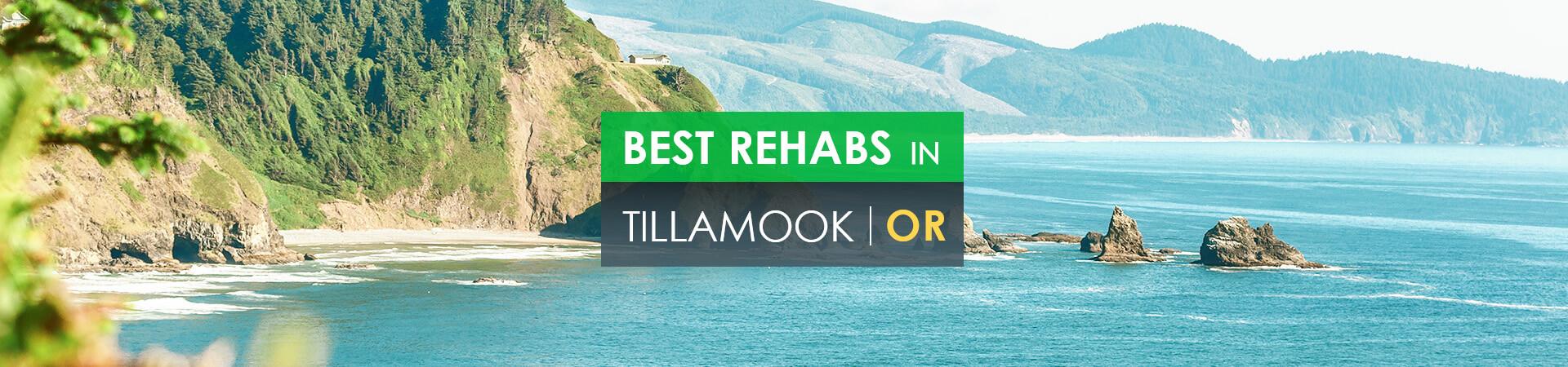 Best rehabs in Tillamook, OR