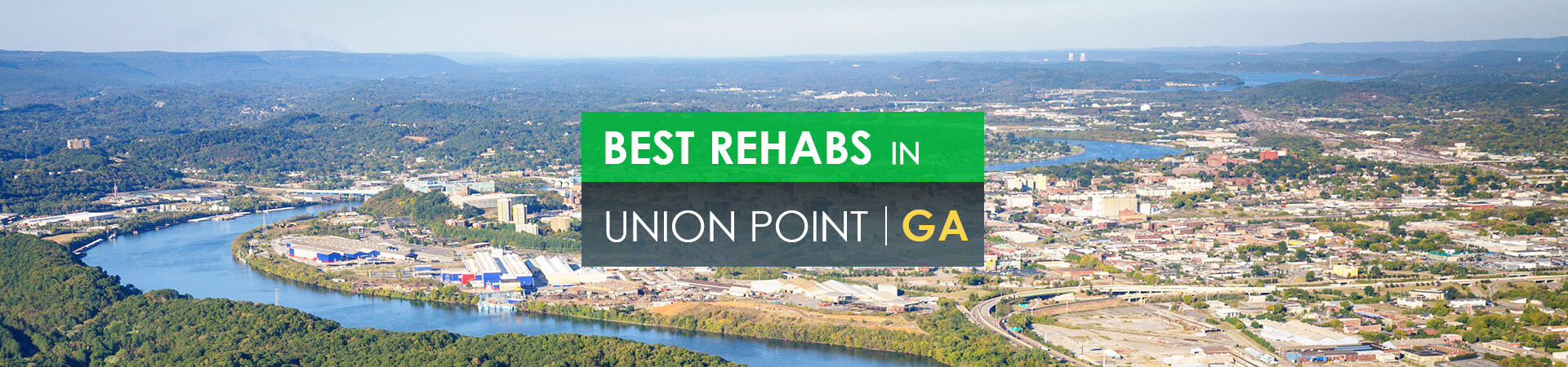 Best rehabs in Union Point, GA