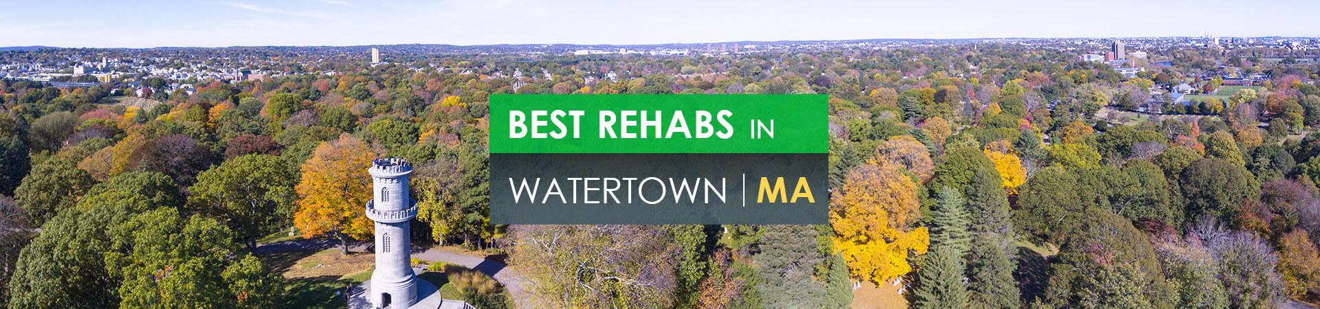 Best rehabs in Watertown, MA
