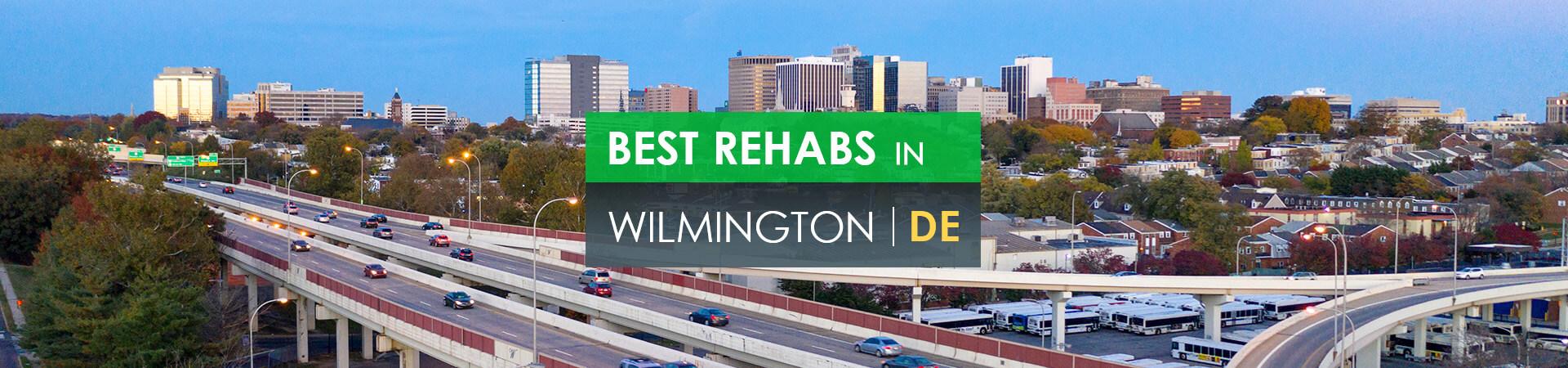 Best rehabs in Wilmington, DE
