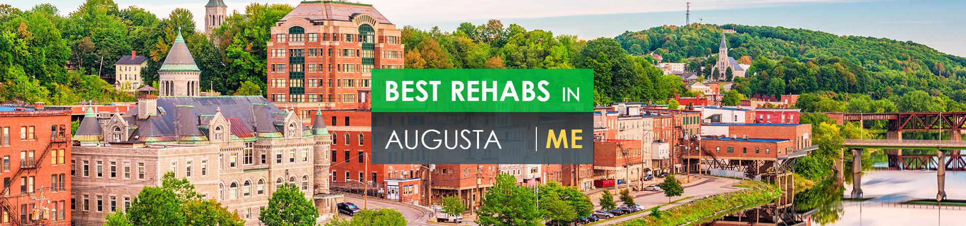 Best rehabs in Augusta, ME