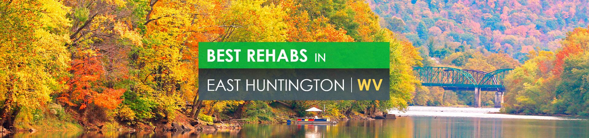 Best rehabs in East Huntington, WV