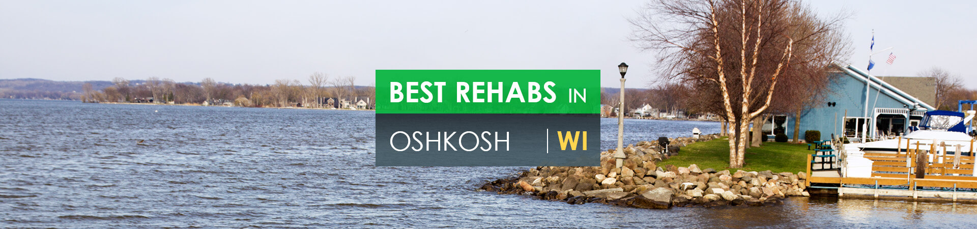 Best rehabs in Oshkosh, WI