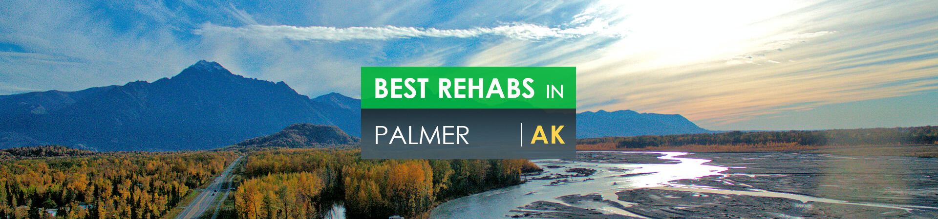 Best rehabs in Palmer, AK