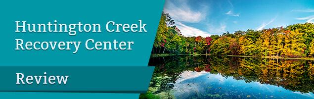 Huntington Creek Recovery Center, Shickshinny, Pennsylvania