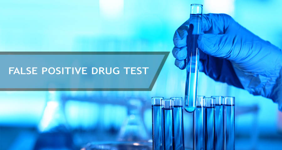 False Positive Drug Test